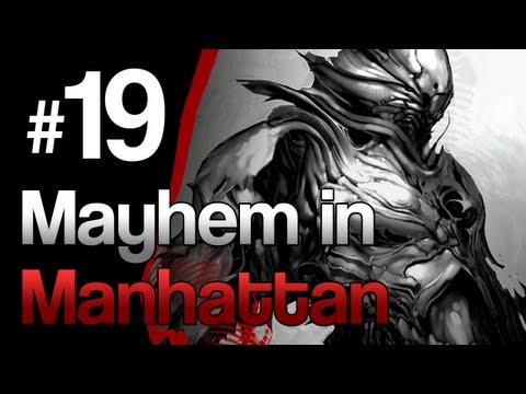 [19] Mayhem in Manhattan (Prototype w/ GaLm)