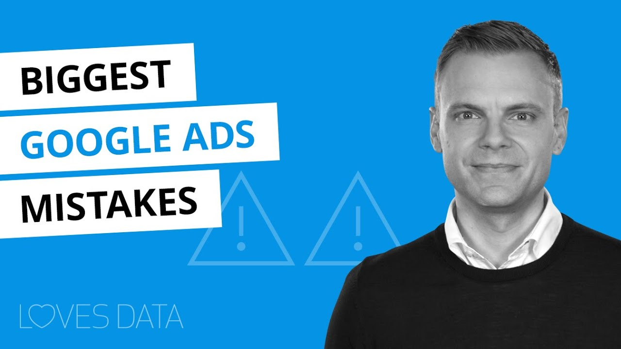 9 Biggest Google Ads Mistakes You Need To Avoid // 2020 Tutorial