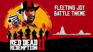 Red Dead Redemption 2 Official Soundtrack - Fleeting Joy Battle Theme | HD (With Visualizer)