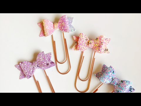 How to make Glitter Bow Planner Clips DIY