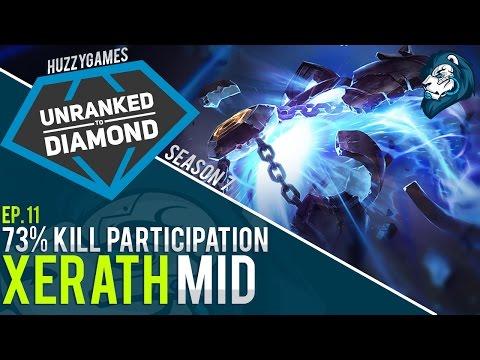 73% KILL PARTICIPATION XERATH - Unranked to Diamond - Episode 11