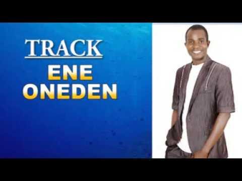 Download ENE ONEDEN BY EMMANEUL ODOMA