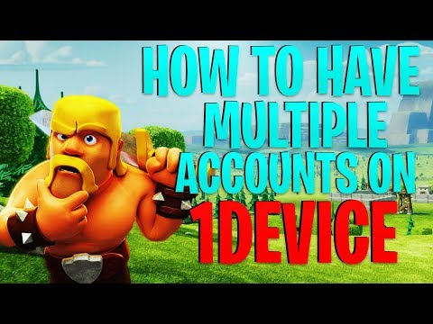 How To Have Multiple Accounts On 1 Device! (Clash Of Clans)