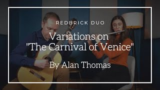 "Redbrick Duo - Variations on ""The Carnival of Venice"" by Alan Thomas"