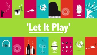 'Let It Play' for Music: Count Us In 2016 - A Sing-Along Video (Official)