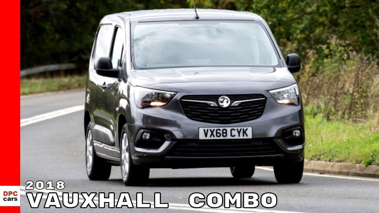 67273e91801815 2018 Vauxhall Combo Van - YouTube