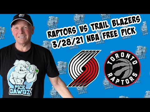 Toronto Raptors vs Portland Trail Blazers 3/28/21 Free NBA Pick and Prediction NBA Betting Tips