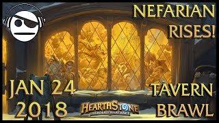 Hearthstone | Tavern Brawl 107 | Nefarian Rises! | 24 JAN 2018