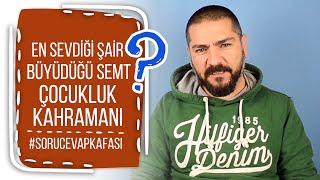 KAFA Sorular | Gökhan Dağıstanlı: En sevdiği şair, büyüdüğü semt, çocukluk kahramanı...
