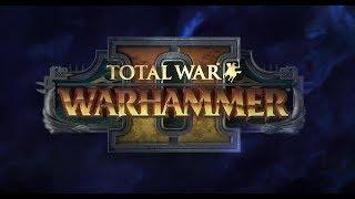 Total War Warhammer II ВЫСШИЕ ЭЛЬФЫ ПРОХОЖДЕНИЕ НА РУССКОМ 2