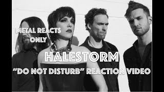 "HALESTORM ""Do Not Disturb"" Reaction Video 