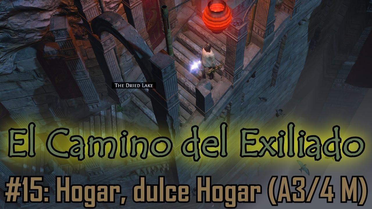 PoE - El Camino del Exiliado #15 - Hogar, dulce hogar ... - photo#21