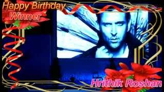 Happy Birthday.. Winner... Hrithik Roshan