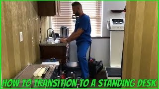 How To Transition To A Standing Desk | Dr. Todd Rodman, DC, CCSP | Boca Raton Chiropractor