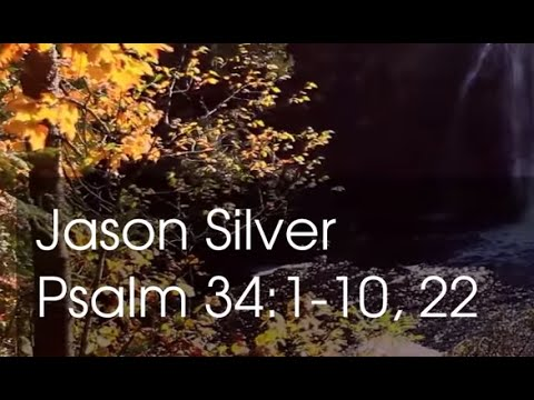 🎤 Psalm 34: 1-11, 22 Song with Lyrics - Taste and See - Jason Silver [WORSHIP SONG]