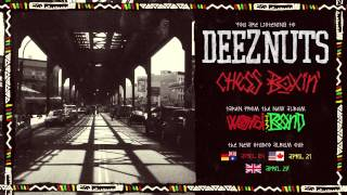Deez Nuts - Chess Boxin'