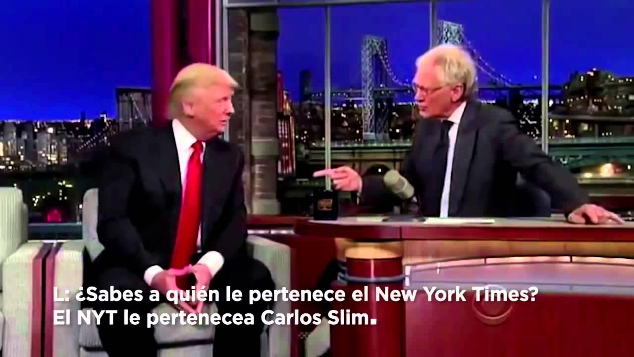 Letterman y Donald Trump hablan de Carlos Slim Turn Down For What ...