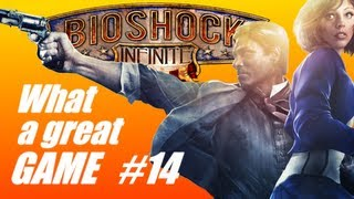 Bioshock Infinite: What a great game #14 (PC Live commentary)