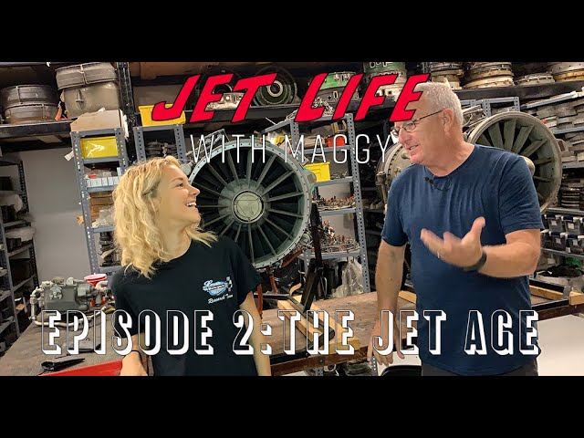 Jet Life with Maggy Episode 2: The Jet Age