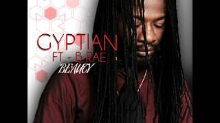 Gyptian  Feat. B Rae - Beauty (New Single) (FM Records) (April 2017)