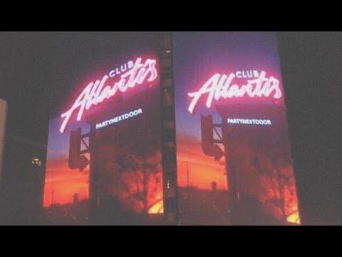 PARTYNEXTDOOR - Club Atlantis Type Beat |
