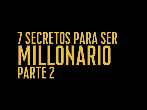 Reflexiones de mi libro 7 Secretos para ser millonario Pt2