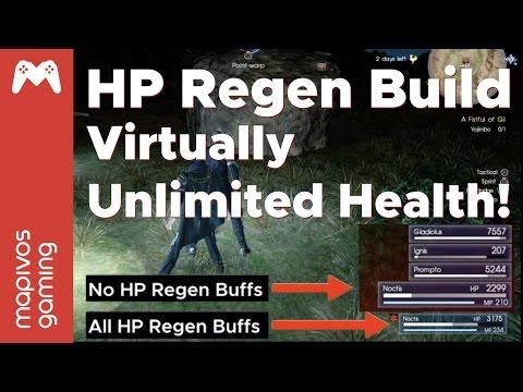 Final Fantasy 15 Build Guide | HP Regen Build | Near max health almost all the time!