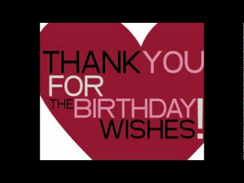 Thank You For Your Birthday Wishesflv Youtube