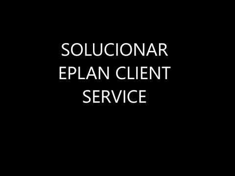 SOLUTION  EPLAN Client Service Error