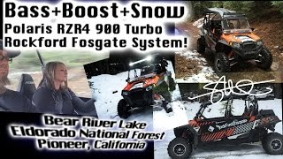 BASS+BOOST+SNOW - Beautiful El Dorado National Forest Turbo Polaris RZR 900 - 1500 Watt Sound System