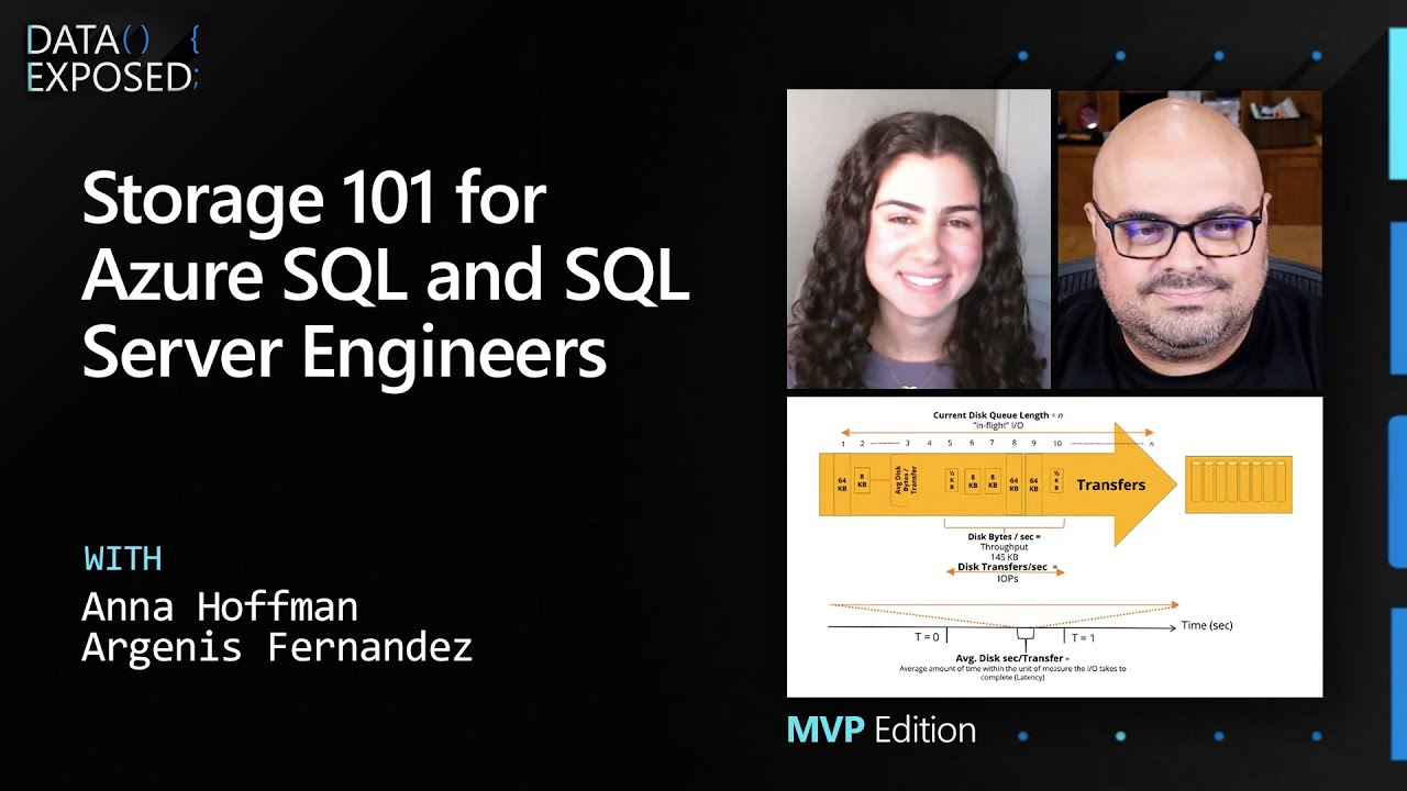 Storage 101 for Azure SQL and SQL Server Engineers | Data Exposed: MVP Edition