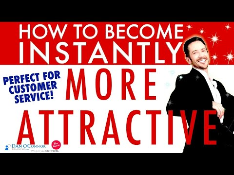 Business communication skills training videos: How to Be More Attractive INSTANTLY+ Customer Service