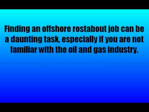 Offshore Rostabout Jobs