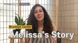Melissa's Meditation Story