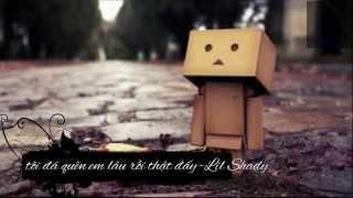 Tôi đã quên em lâu rồi thật đấy- Lil shady [video kara+lyric] - KQT