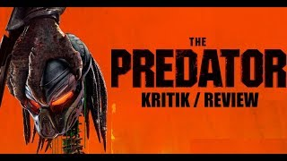 The Predator (2018) Upgrade / Kritik u. Spoiler aber scheiß drauf!!!
