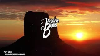 Zayn Malik Like I Would (TroyBoi Remix) (Extreme Bass Boosted)
