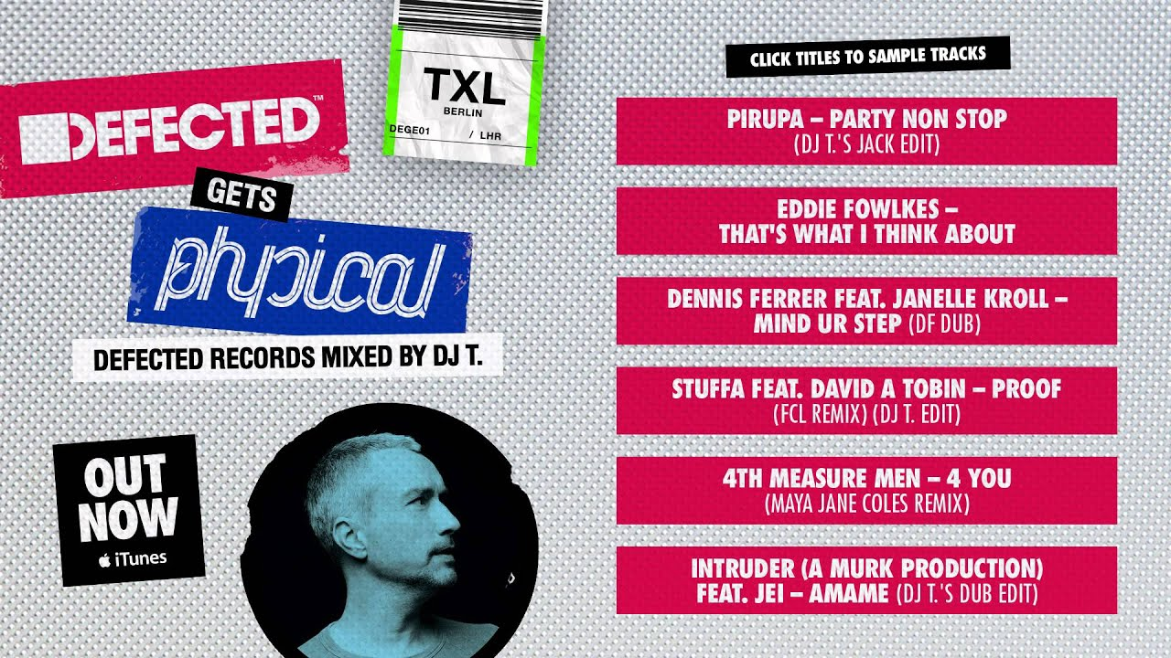 Defected gets physical defected mixed by dj t mixtape
