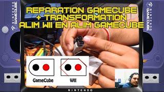 (EP67) Réparation Gamecube + transformation alim Wii en GameCube
