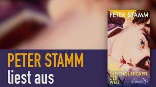 Peter Stamm | Die sanfte Gleichgültigkeit der Welt