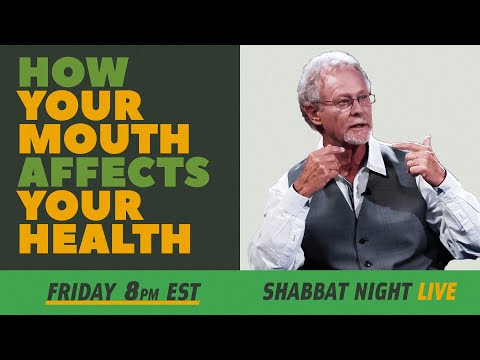 How Your Mouth Affects Your Health | Shabbat Night live