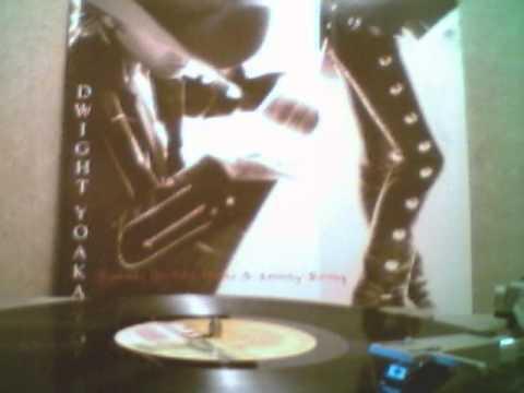 Dwight Yoakam - I Sang Dixie [original Lp version]