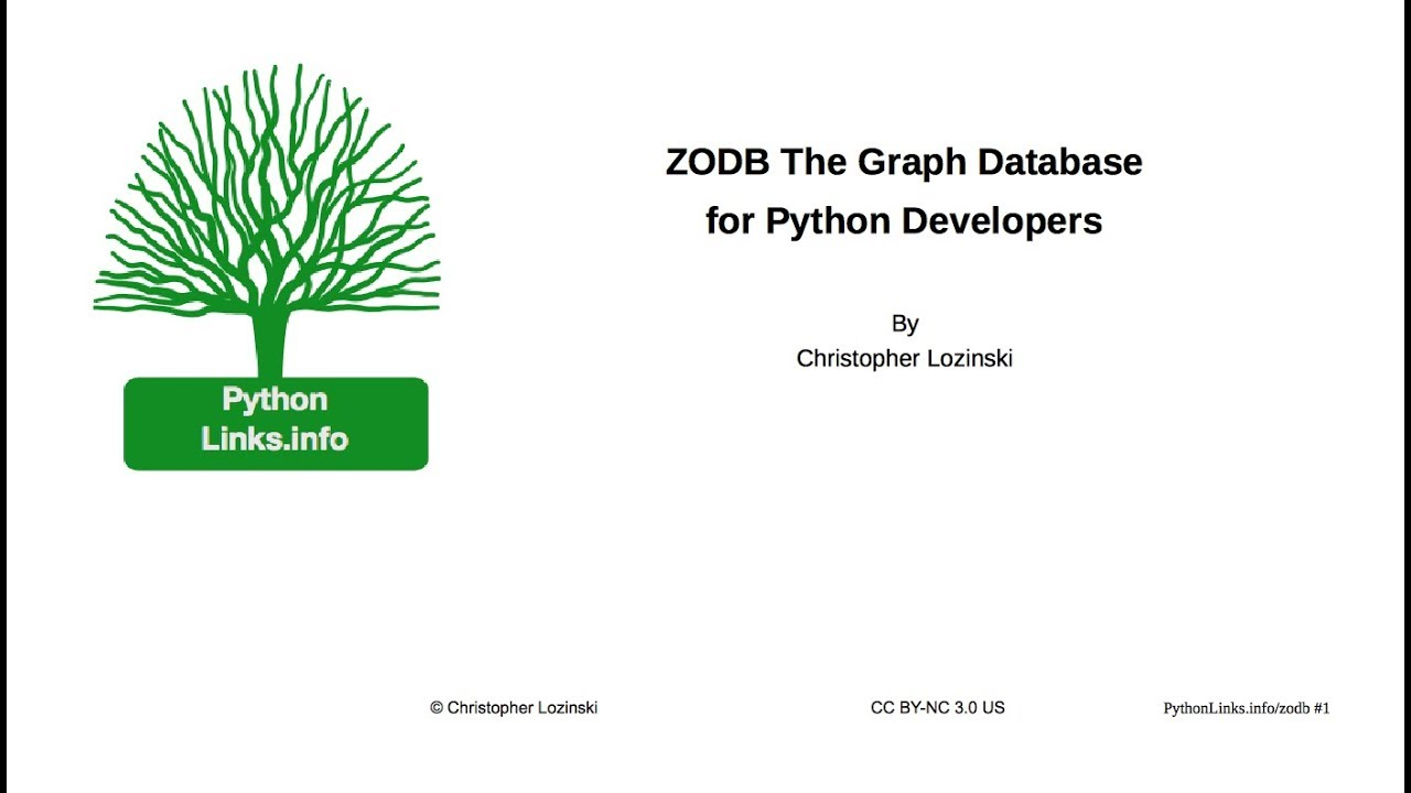 ZODB: The Graph Database for Python Developers