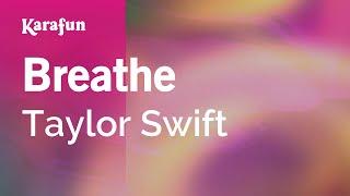 Karaoke Breathe - Taylor Swift *
