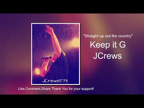 keep-it-g-(country-rap-2019)-jcrews-prod.-by-yung-tago-(backroad-music/motivational)