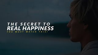 The Secret To Real Happiness - Eye Opening Speech