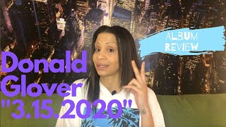 "Ashley Alexander Reviews: Episode 2- Donald Glover Presents ""3.15.20"""