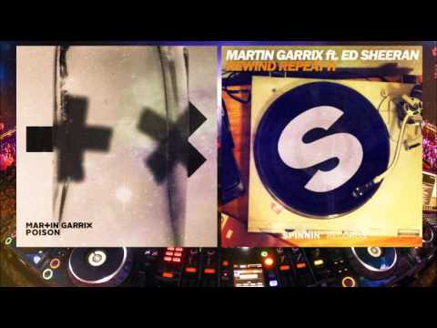 Martin Garrix ft Ed Sheeran - Poison vs Rewind Repeat It (Martin Garrix Intro)
