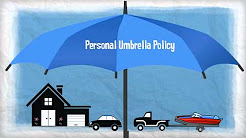 Insurance 101 - Personal Umbrella Policy