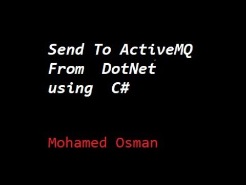 ActiveMQ (3) Sending To The ActiveMQ Queue From DotNET using C#